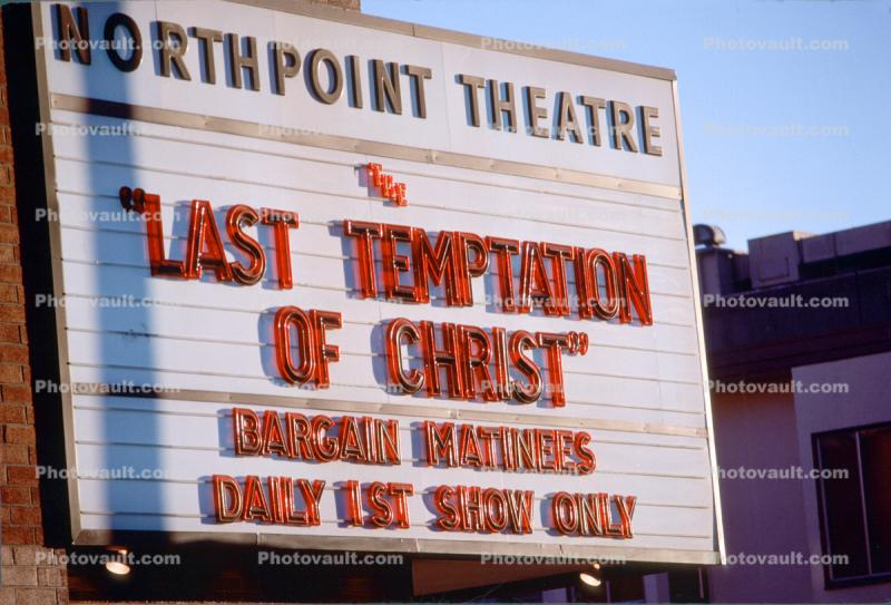 Last Temptation of Christ, North Point Theatre, marquee