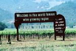 Welcome to this world famous wine growing region, . . . and the wine is bottled poetry, Napa Valley