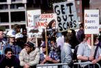 Get Out Scabs, Labor Strike, placards, posters, Moscone Center, SOMA